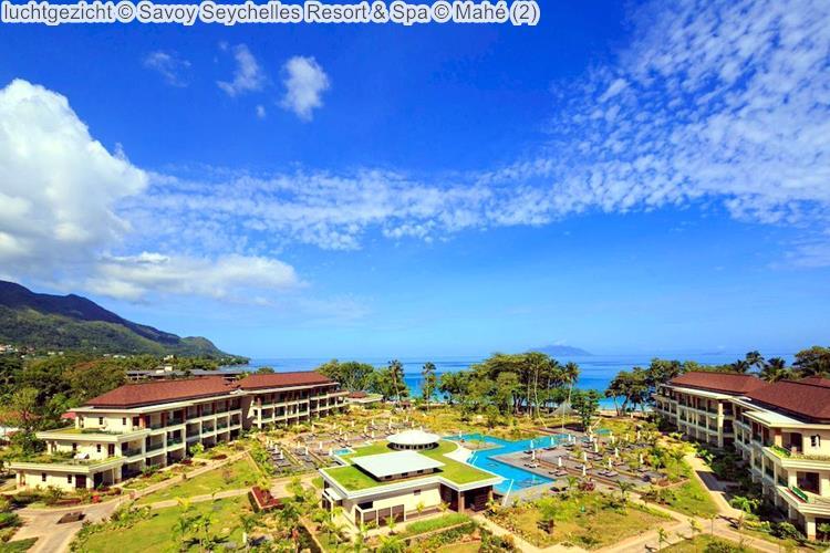 luchtgezicht Savoy Seychelles Resort & Spa Mahé