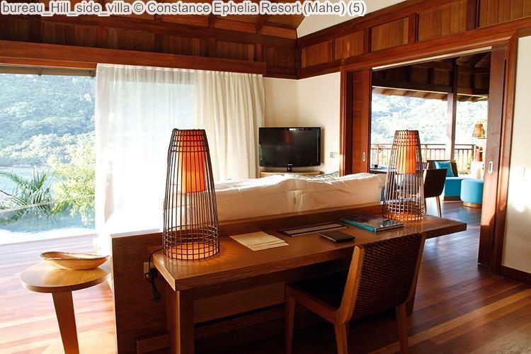 bureau Hill side villa Constance Ephelia Resort Mahe