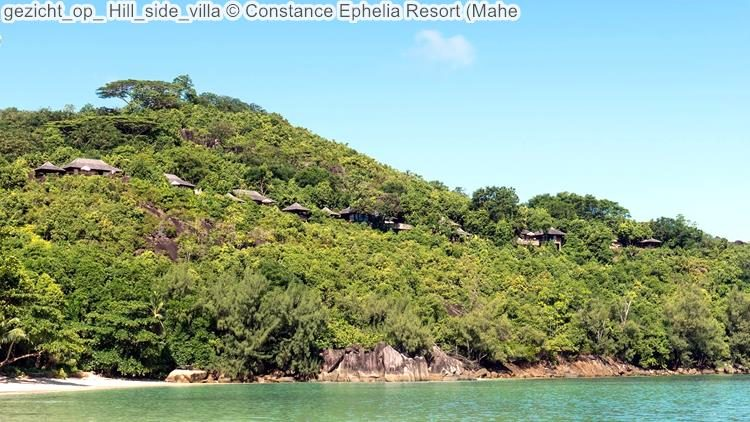 gezicht op Hill side villa Constance Ephelia Resort Mahe