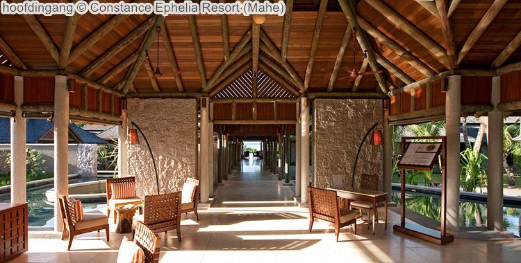hoofdingang Constance Ephelia Resort Mahe