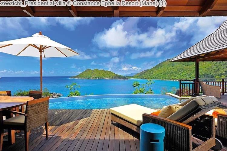 zeezicht Presidential villa Constance Ephelia Resort Mahe