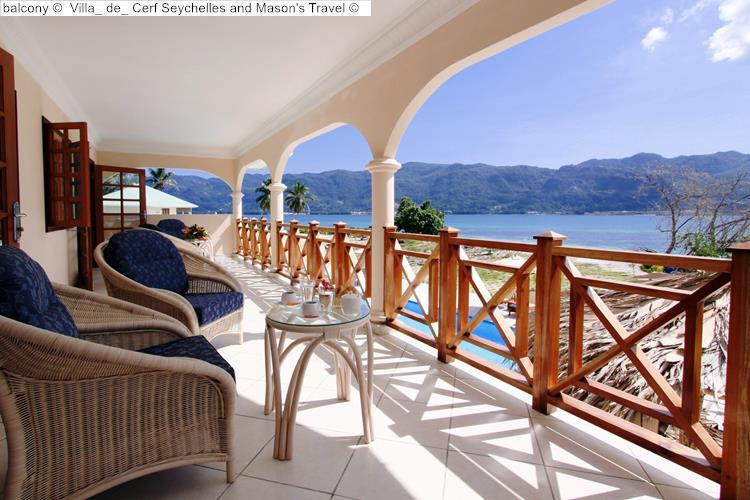 balcony Villa de Cerf Seychelles and Mason's Travel