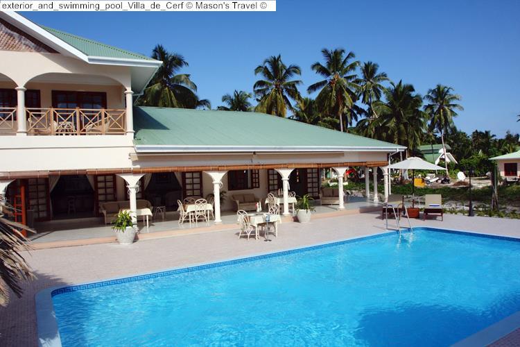 exterior and swimming pool Villa de Cerf Mason's Travel