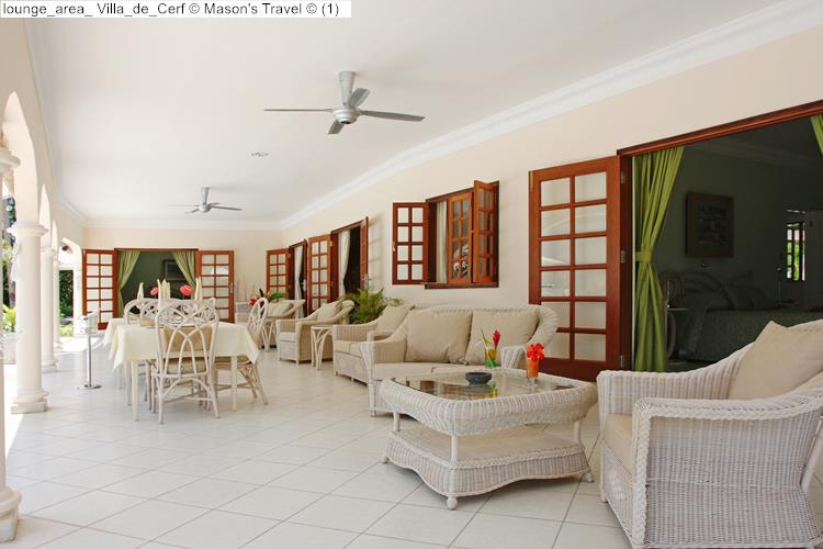 lounge area Villa de Cerf Mason's Travel