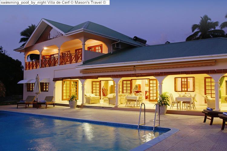 swimming pool by night Villa de Cerf Mason's Travel